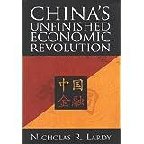 China's Unfinished Economic Revolution