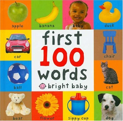 First 100 Words (Bright Baby) - Roger Priddy