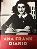 Ana Frank Diario/anne Frank Diary Of A Young Girl (Spanish Edition)