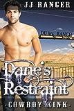 Dane's Restraint (Cowboy Kink)