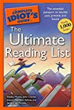 The Complete Idiot's Guide to the Ultimate Reading List