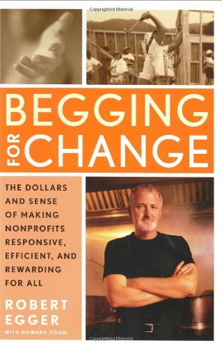 Begging for Change: The Dollars and Sense of Making...