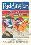 img - for Paddington Rides On!: A Cartoon Story Book book / textbook / text book