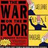 The War on the Poor: A Defense Manual (1565842626) by Nancy Folbre