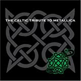 Celtic Tribute to Metallica