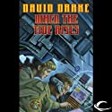 When the Tide Rises: RCN Series, Book 6 Audiobook by David Drake Narrated by Victor Bevine