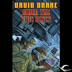 When the Tide Rises: RCN Series, Book 6 | [David Drake]