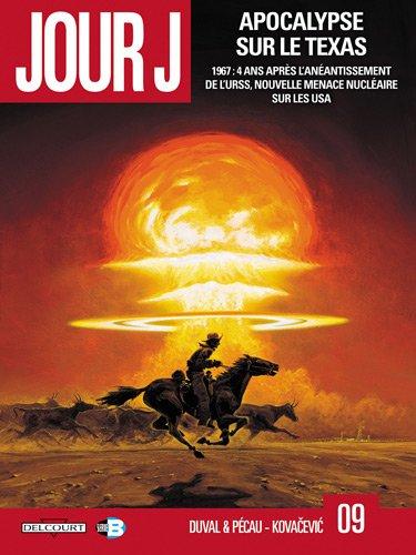 Jour J, Tome 9 : Apocalypse sur le Texas