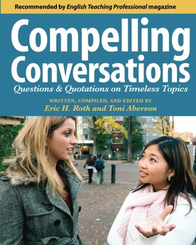 Compelling Conversations: Questions and Quotations on...