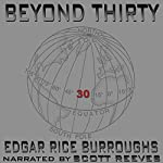 Beyond Thirty | Edgar Rice Burroughs