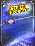 Red Hot Chili Peppers - Stadium Arcadium: Transcribed Scores
