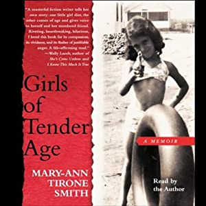 Girls of Tender Age | [Mary-Ann Tirone Smith]