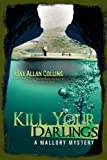 img - for Kill Your Darlings (A Mallory Mystery) book / textbook / text book