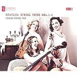 Rontgen: String Trios, Nos. 1-4, Vol. 1