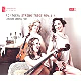 Rontgen: Complete String Trios, Vol. 1