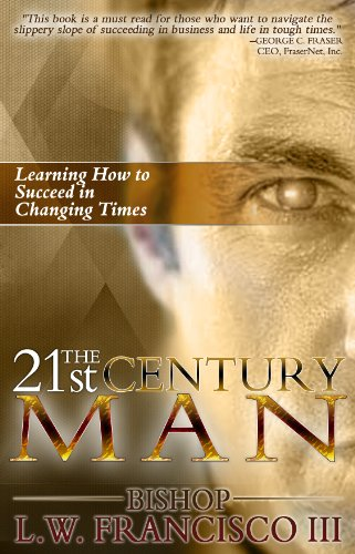 The 21st Century Man