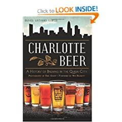 Charlotte Beer: A History of Brewing in the Queen City (American Palate) by Daniel Anthony Hartis