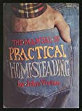 The Manual of Practical Homesteading