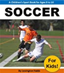Soccer For Kids! - A Children's Sport...