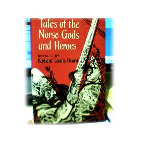 Tales of the Norse Gods and Heroes (Oxford Illustrated Classics)