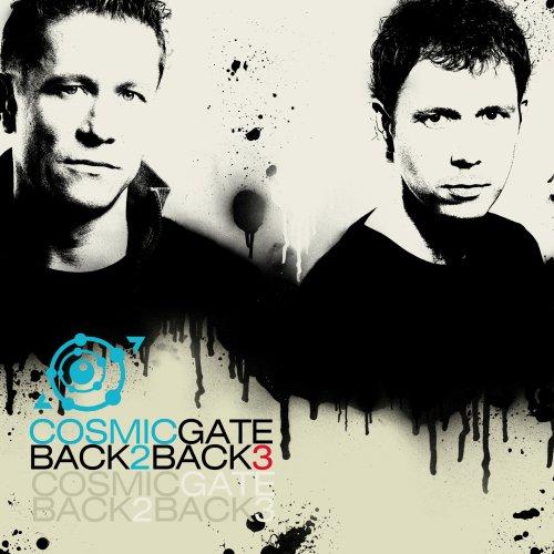 Cosmic Gate - Back 2 Back, Vol. 3 - Zortam Music