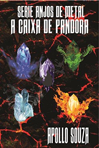 a-caixa-de-pandora-serie-anjos-de-metal-portuguese-edition