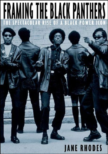 Framing the Black Panthers: The Spectacular Rise of a...