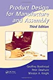 img - for Product Design for Manufacture and Assembly, Third Edition (Manufacturing Engineering and Materials Processing) 3rd edition by Boothroyd, Geoffrey, Dewhurst, Peter, Knight, Winston A. (2010) Hardcover book / textbook / text book