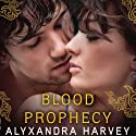 Blood Prophecy Audiobook by Alyxandra Harvey Narrated by Cassandra Morris, Jessica Almasy, Jeri Silverman, Eileen Stevens, Nicola Barber