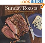 Sunday Roasts: A Year's Worth of Mout...