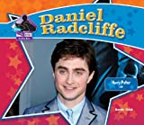 Daniel Radcliffe: Harry Potter Star (Big Buddy Books: Buddy Bios)