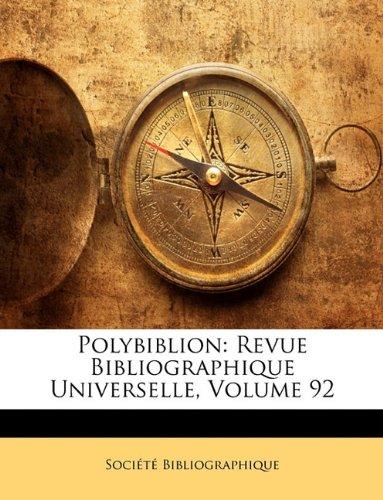 Polybiblion: Revue Bibliographique Universelle, Volume 92