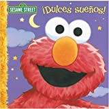 Dulces Sue�os! (Sesame Street (Dalmatian Press)) (Spanish Edition)