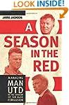 A Season in the Red: Managing Man UTD...