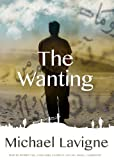 The Wanting: A Novel
