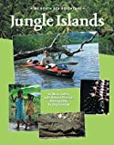 Jungle Islands: My South Sea Adventure (Adventure Travel)