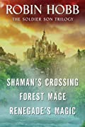 The Soldier Son Trilogy Bundle: Shaman's Crossing, Forest Mage, and Renegade's Magic (Second Son Trilogy) by Robin Hobb cover image