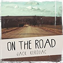 On the Road (       UNABRIDGED) by Jack Kerouac Narrated by Matt Dillon