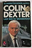 Last Bus To Woodstock. Colin Dexter