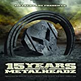 15 Years of Metalheadz (Remastered Full-Length Versions)