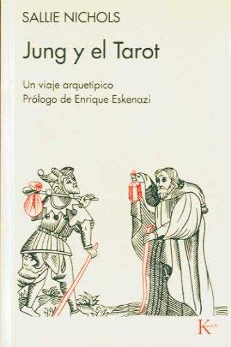Jung y el Tarot: Un viaje arquetípico (Spanish Edition), by Sallie Nichols