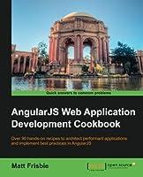 AngularJS Web Application Development Cookbook Front Cover