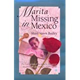 Marita Missing in Mexico ~ Mari Vawn Bailey