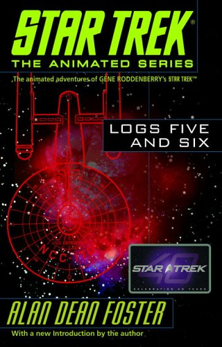 Star Trek Logs Five and Six (Star Trek the Animated Series)