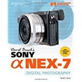 David Busch's Sony Alpha NEX-7 Guide to Digital Photography ~ David D. Busch