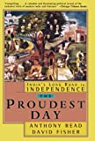 The Proudest Day: India's Long Road to Independence (0393318982) by Fisher, David