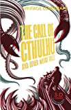 The Call of Cthulhu and Other Weird Tale...