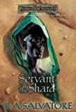 Servant of the Shard (0786916575) by Salvatore, R. A.