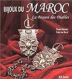 Bijoux Du Maroc LA Beaute Des Diables