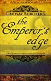 The Emperor&#39;s Edge
